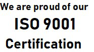 We are proud of our ISO 9001 Certification